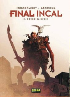 final incal 3: gorgo el sucio-alejandro jodorowsky-9788467918014