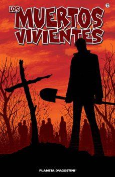 los muertos vivientes #6 (ebook)-robert kirkman-tony moore-9788468474014