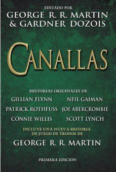 Libros para descargar gratis para ipod. CANALLAS 9788469788714 de GEORGE R.R. MARTIN, GARDNER DOZOIS PDB MOBI FB2 (Spanish Edition)