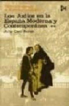 Geekmag.es Los Judios En La España Moderna Y Contemporanea(t. 2) (3ª Ed.) Image