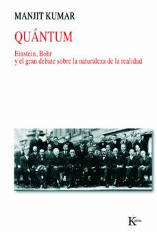 Debatecd.mx Quantum: Einstein, Bohr Y El Gran Debate Sobre La Naturaleza De L A Realidad Image