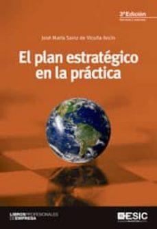 el plan estrategico en la practica (3ª ed.) revisada y actualizad a-jose maria sainz de vicuña ancin-9788473568814