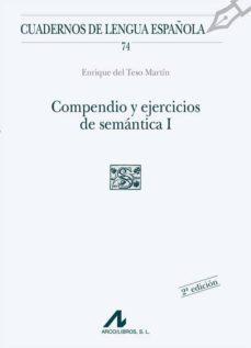 compendio y ejercicios de semantica i (2ª ed.)-enrique del teso martin-9788476355114