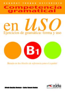 Permacultivo.es Competencia Gramatical En Uso - B1: Ejercicios De Gramatica:forma Y Uso Image