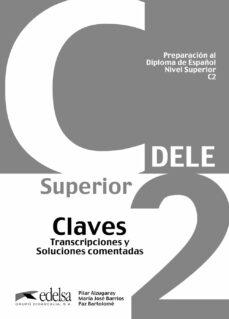 Descargar CLAVES PREPARACION AL DIPLOMA DE ESPAÃ'OL DELE NIVEL C2 gratis pdf - leer online