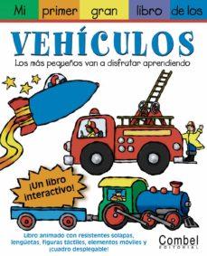 Curiouscongress.es Mi Primer Gran Libro De Los Vehiculos Image