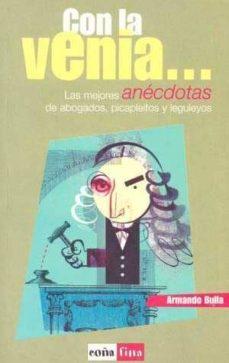 Colorroad.es Con La Venia: Las Mejores Anecdotas De Abogados, Picapleitos Y Le Guleyos Image