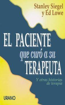 Valentifaineros20015.es El Paciente Que Curo A Su Terapeuta Y Otras Historias De Terapia Image