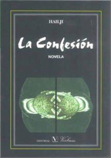 Los mejores libros electrónicos descargar gratis pdf LA CONFESION in Spanish 9788479626914