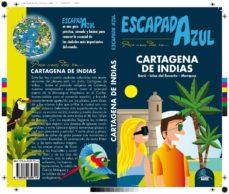 cartagena de indias 2017 (escapada azul)-9788480239714