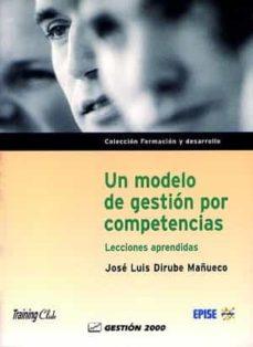 un modelo de gestion por competencias-jose luis dirube mañueco-9788480884914