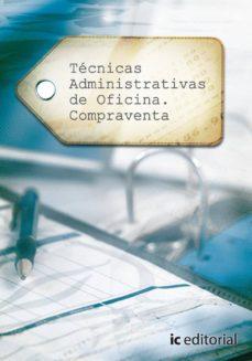 Viamistica.es Tecnicas Administraticvas De Oficina Compra-venta (Impresion Bajo Demanda) Image