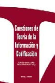 Descargar CUESTIONES DE TEORIA DE LA INFORMACION Y CODIFICACION gratis pdf - leer online