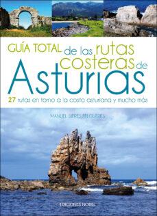 guia total de las rutas costeras de asturias-manuel sieres felgueres-9788484597414