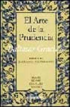 El Arte De La Prudencia Baltasar Gracian Casa Del Libro
