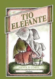 tio elefante  ( gallego)-arnold lobel-9788484647614