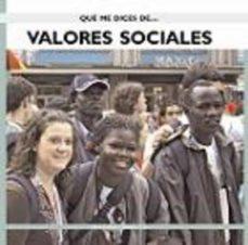 Enmarchaporlobasico.es Que Me Dices De Valores Sociales Image