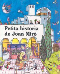 petita historia de joan miro-fina duran i riu-9788485984114
