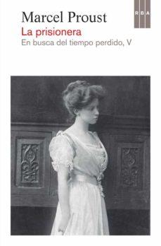 Padella.mx La Prisionera (En Busca Del Tiempo Perdido, V) Image