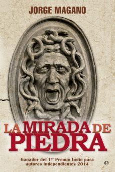 Descargador de libros para pc LA MIRADA DE PIEDRA
