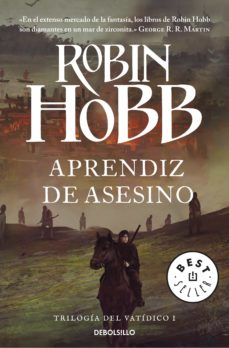Descargando ebooks desde amazon gratis APRENDIZ DE ASESINO (SAGA EL REINO DE LOS VETULUS 1 / TRILOGIA DE L VATIDICO 1)  en español de ROBIN HOBB 9788490623114