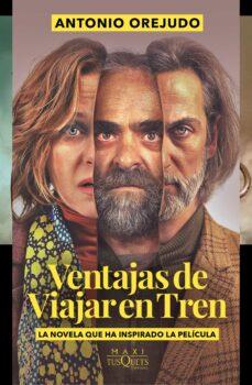 Libro de texto de descarga gratuita de libros electrónicos VENTAJAS DE VIAJAR EN TREN de ANTONIO OREJUDO (Literatura española)