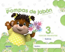 pompas de jabón 3 años. 3º trimestre educación infantil (galicia)-9788490670514