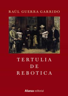 Mejor descarga gratuita de libros electrónicos TERTULIA DE REBOTICA 9788491044314 in Spanish DJVU iBook
