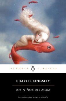 Descargar libros google libros pdf gratis LOS NIÑOS DEL AGUA de CHARLES KINGSLEY (Spanish Edition) PDF 9788491053514