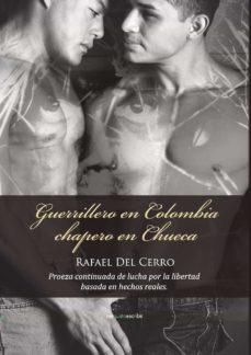 Permacultivo.es (I.b.d.) Guerrillero En Colombia, Chapero En Chueca Image