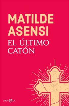 Descargar libros de texto japoneses. EL ULTIMO CATON (Literatura española)