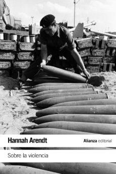 sobre la violencia-hannah arendt-9788491811114