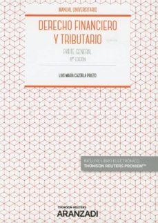 Descargar DERECHO FINANCIERO Y TRIBUTARIO. PARTE GENERAL gratis pdf - leer online