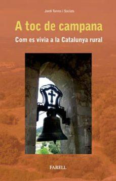 Titantitan.mx A Toc De Campana. Com Es Vivia A La Catalunya Rural Image