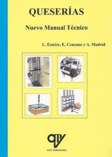 Descargar QUESERIAS NUEVO MANUAL TECNICO gratis pdf - leer online