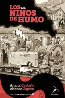 Libros electrónicos pdf descarga gratuita LOS NIÑOS DE HUMO de AITANA CASTAÑO, ALFONSO ZAPICO (Literatura española)