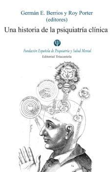 Descargar libro en inglés para móvil UNA HISTORIA DE LA PSIQUIATRIA CLINICA
