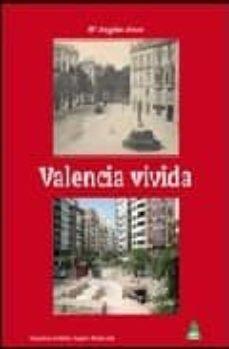 valencia vivida-mª angeles arazo-9788496419414