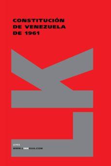 Debatecd.mx Constitucion De Venezuela De 1961 Image