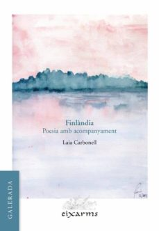 Ebook kindle descargar portugues FINLANDIA: POESIA AMB ACOMPANYAMENT  (Spanish Edition) de LAIA CARBONELL