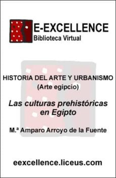 las culturas prehistóricas en egipto (ebook)-maria amparo arroyo de la fuente-9788497140614