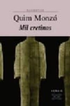 mil cretinos-quim monzo-9788497829014