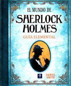 Encuentroelemadrid.es (Pe) El Mundo De Sherlock Holmes: Guia Elemental Image