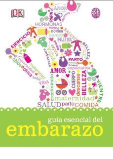 La mejor descarga de búsqueda de libros electrónicos GUIA ESENCIAL DEL EMBARAZO in Spanish de  9788497991414