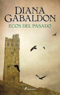 ecos del pasado (saga outlander 7)-diana gabaldon-9788498387414