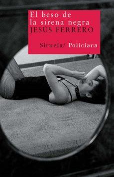 Libro descargable online EL BESO DE LA SIRENA NEGRA