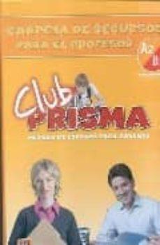 Ojpa.es Carpeta De Recursos Para El Profesor A2-b1: Club Prisma -Intermed Io Image