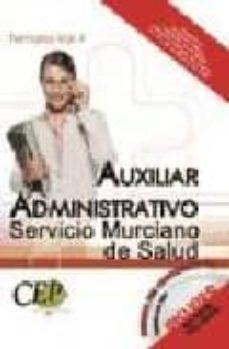 Debatecd.mx Oposiciones Auxiliar Administrativo Servicio Murciano De Salud. T Emario (Vol. Ii) Image