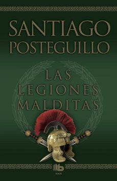 las legiones malditas (africanus - libro ii)-santiago posteguillo-9788498725414