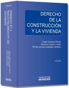 derecho de la construccion y la vivienda-angel carrasco perera-9788499030814
